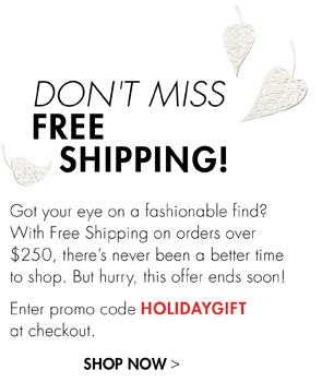 DONT'T MISS FREE SHIPPING