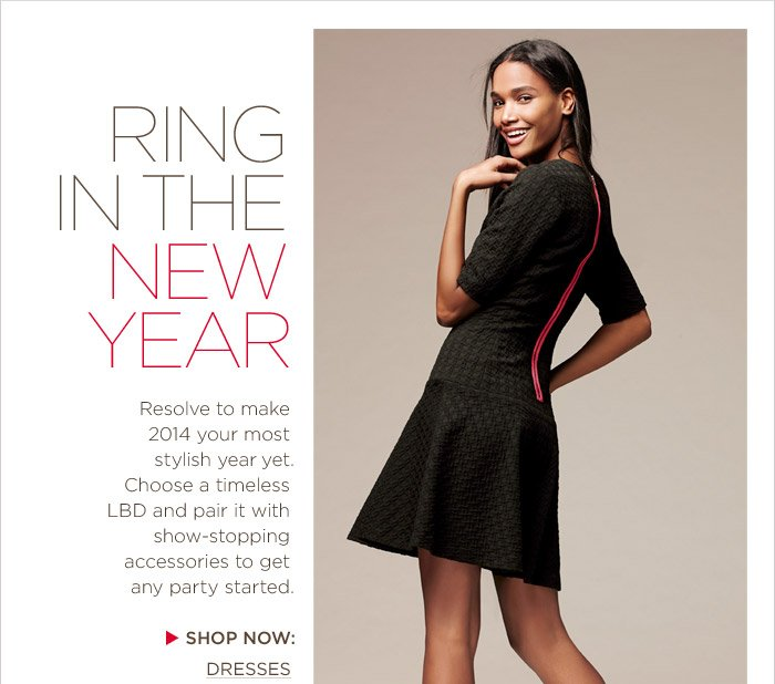 RING IN THE NEW YEAR | SHOP NOW: DRESSES