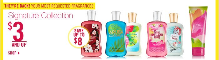 Signature Collection Body Care – $3