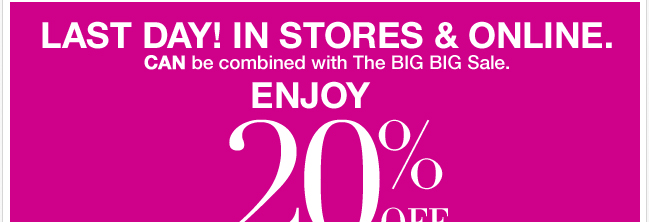 Last Day - Enjoy 20% Off Your Purchase of $50 or More!