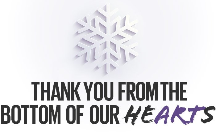 THANK YOU FROM THE BOTTOM OF OUR HEARTS