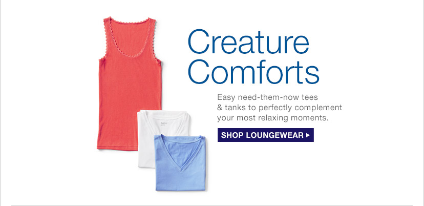 Creature Comforts | SHOP LOUNGEWEAR