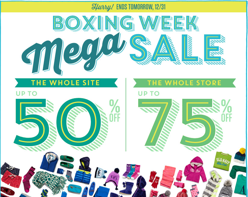 Hurry! ENDS TOMORROW, 12/31 | BOXING WEEK Mega SALE | THE WHOLE SITE UP TO 50% OFF | THE WHOLE STORE UP TO 75% OFF