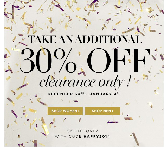 Receive 30% Off Our Entire Clearance Section, Online Only!