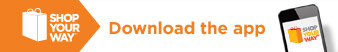 SHOP YOUR WAY(SM) | Download the app
