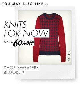 KNITS FOR NOW - Up to 60% off