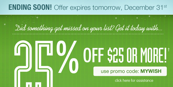 25% Off $25+ - Don't Forget About This Special Sale!