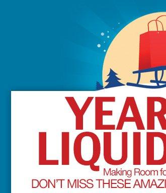 Year End Liquidation