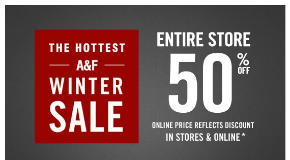THE HOTTEST A&F WINTER SALE ENTIRE STORE 50%