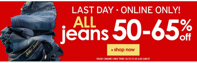 Last day for 50-65% off all jeans