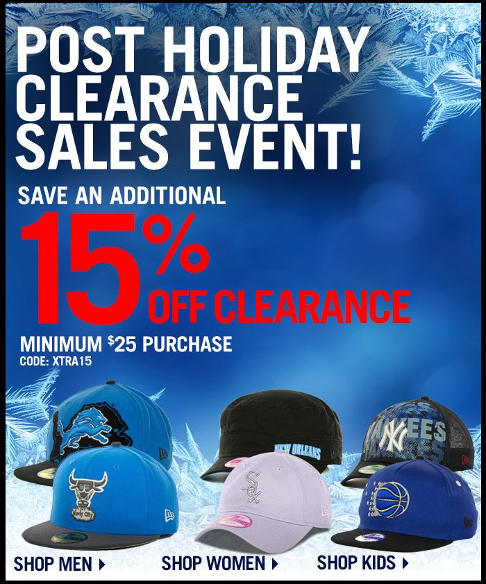 Save 15% - Shop the Post Holiday Clearance Sales Event.