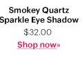 Smokey Quartz Sparkle Eye Shadow, $32 Shop Now
