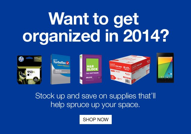 Want to get organized in 2014?  Stock up and save on supplies that will help spruce up your space. Shop  now