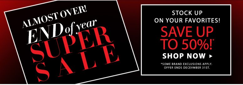 Almost Over: End of the Year Sale!Now's your chance to stock up on your favorite DermStore items!Shop Now >>