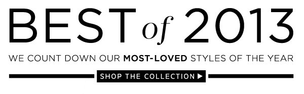 Best of 2013: Shop the Collection