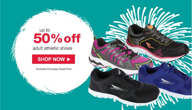 up to 50% off adult athletic shoes | SHOP NOW | Excludes Everyday Great Price