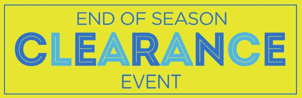 End of Season Clearance Event