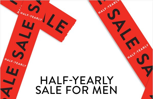 HALF-YEARLY SALE FOR MEN