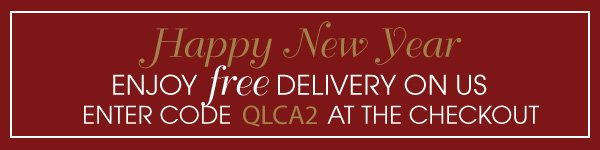 Happy New Year - Here's Free delivery to help you celebrate - Enter code QLCA3