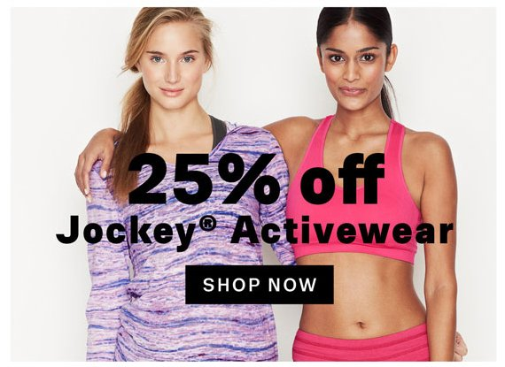 25% off Jockey® Activewear. Shop Now.