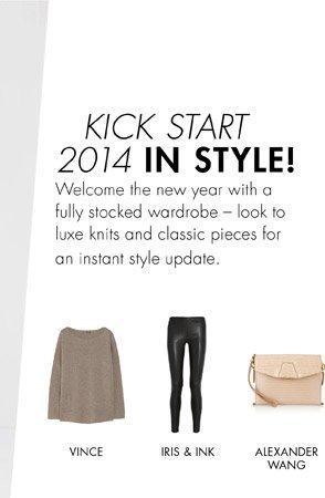 Kick start 2014 in style!