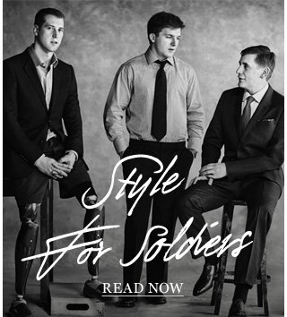 Style For Soldiers: We hear the inspirational stories of six servicemen injured on the front line. Read & shop now