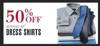 50% Off* Dress Shirts