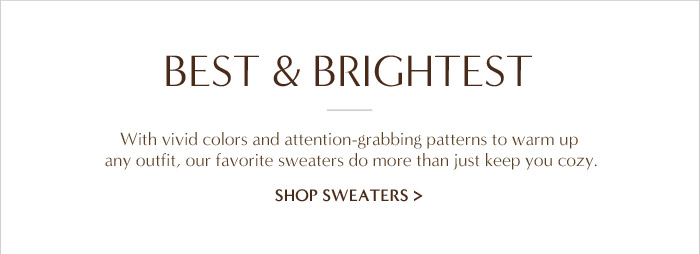 BEST & BRIGHTEST | SHOP SWEATERS