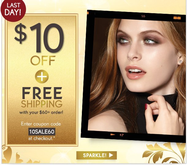 $10 OFF + FREE SHIPPING with your $60+ order!