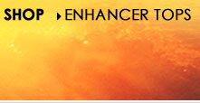 Shop Enhancer Tops