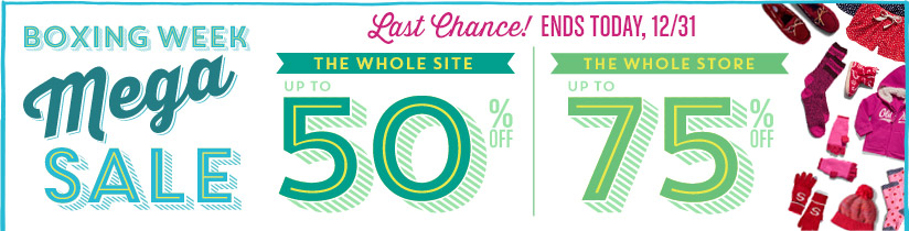 BOXING WEEK Mega SALE | Last Chance! ENDS TODAY, 12/31 | THE WHOLE SITE UP TO 50% OFF | THE WHOLE STORE UP TO 75% OFF