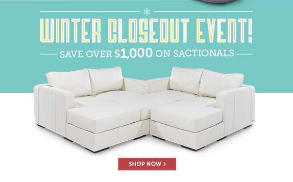 Winter Closeout Event! Save Over $1,000 on Sactionals!