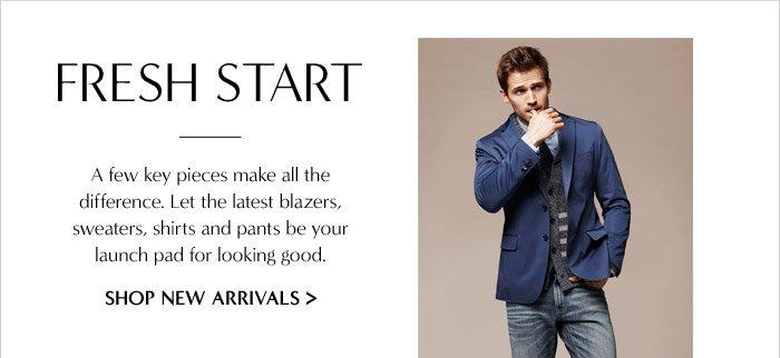 FRESH START | SHOP NEW ARRIVALS
