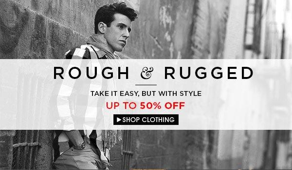Shop Rugged Clothing