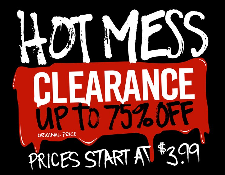 HOT MESS CLEARANCE UP 75% OFF