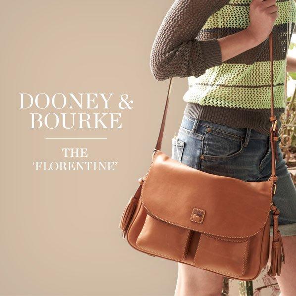 DOONEY & BOURKE - THE 'FLORENTINE'