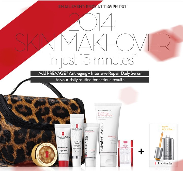 EMAIL EVENT: ENDS AT 11:59PM PST. 2014: SKIN MAKEOVER in just 15 minutes.* Add PREVAGE® Anti-aging + Intensive Repair Daily Serum to your daily routine for serious results.