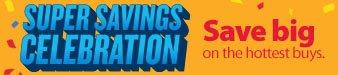 Super Savings Celebration
