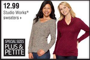 12.99 Studio Works® sweaters.