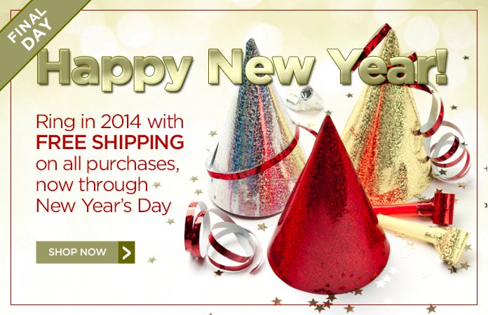 Free Shipping on all orders, now through New Year's Day!No promo code needed.