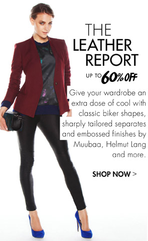 THE LEATHER REPORT - Up to 60% off