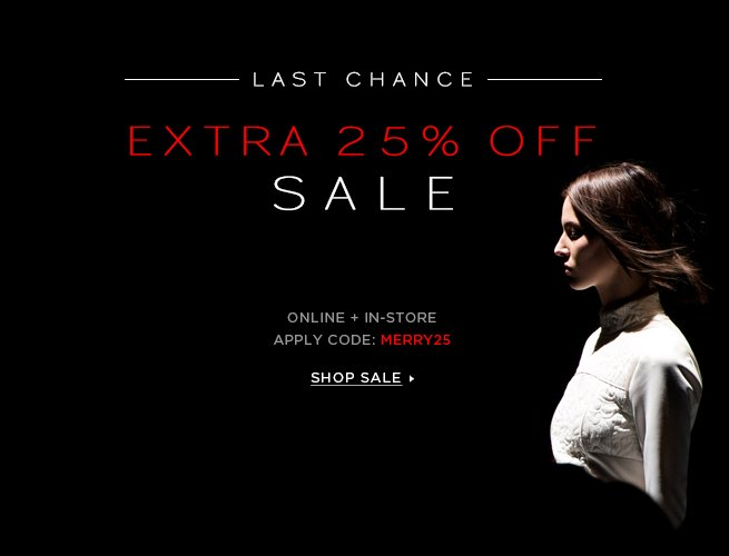 Last Chance: Extra 25% Off Sale with code MERRY25