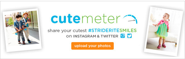 cute meter. share your cutest #strideritesmiles on INSTAGRAM & TWITTER. upload your photos.