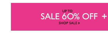 Click here to shop sale up to 60% Off