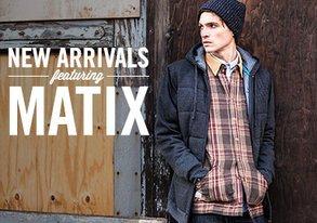 Shop New Arrivals ft. Matix