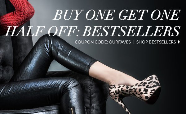 Buy One Get One Half Off Bestsellers with Coupon Code OURFAVES