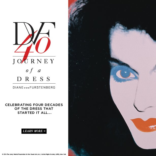 DVF40: Journey of a Dress. Celebrating four decades of the dress that started it all... Learn More.