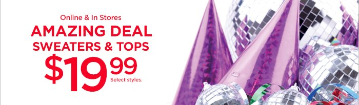 Amazing Deal: $19.99 Sweaters & Tops