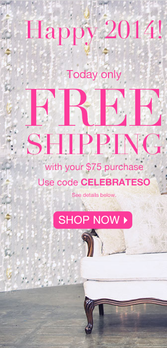 Today Only: Free Shipping with your $75 purchase!