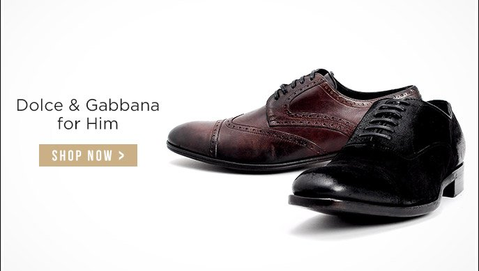Dolce & Gabbana for Him. Shop Now